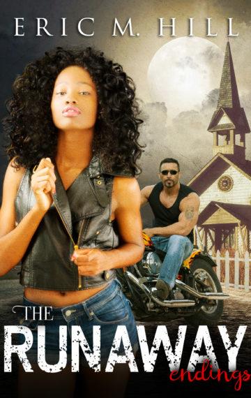 The Runaway: Endings (Book 2 of 2)